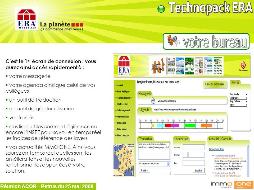 Réunion ACOR – Petrus du 25 mai 2008 Cest le 1 er écran de connexion : vous aurez ainsi accès rapidement à : votre messagerie votre agenda ainsi que c