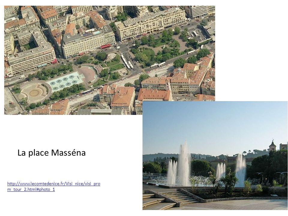 La place Masséna http://www.lecomtedenice.fr/Visi_nice/visi_pro m_tour_2.html#photo_1