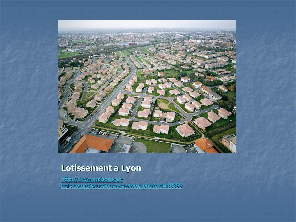Lotissement a Lyon http://www.maisons-et- bois.com/discussions/viewtopic.php?pid=89899 http://www.maisons-et- bois.com/discussions/viewtopic.php?pid=8