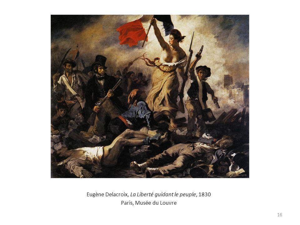 Eugène Delacroix, La Liberté guidant le peuple, 1830 Paris, Musée du Louvre 16