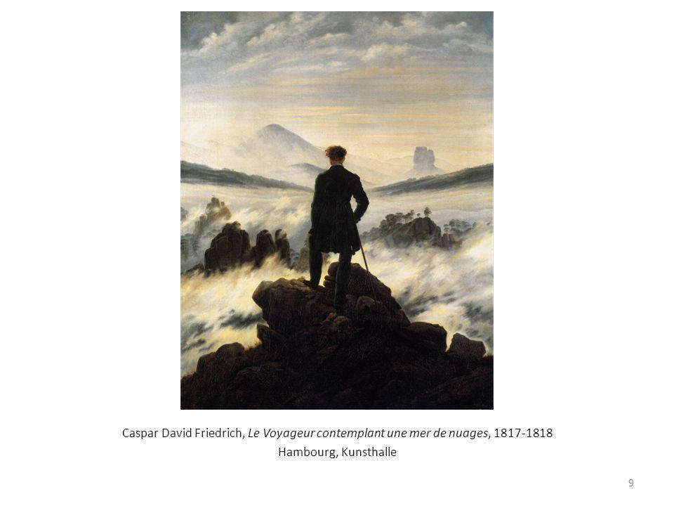Caspar David Friedrich, Le Voyageur contemplant une mer de nuages, 1817-1818 Hambourg, Kunsthalle 9