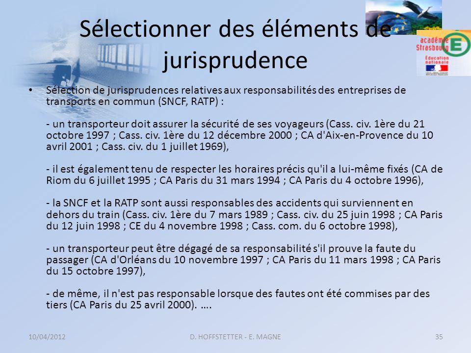 Sélectionner des éléments de jurisprudence Sélection de jurisprudences relatives aux responsabilités des entreprises de transports en commun (SNCF, RA