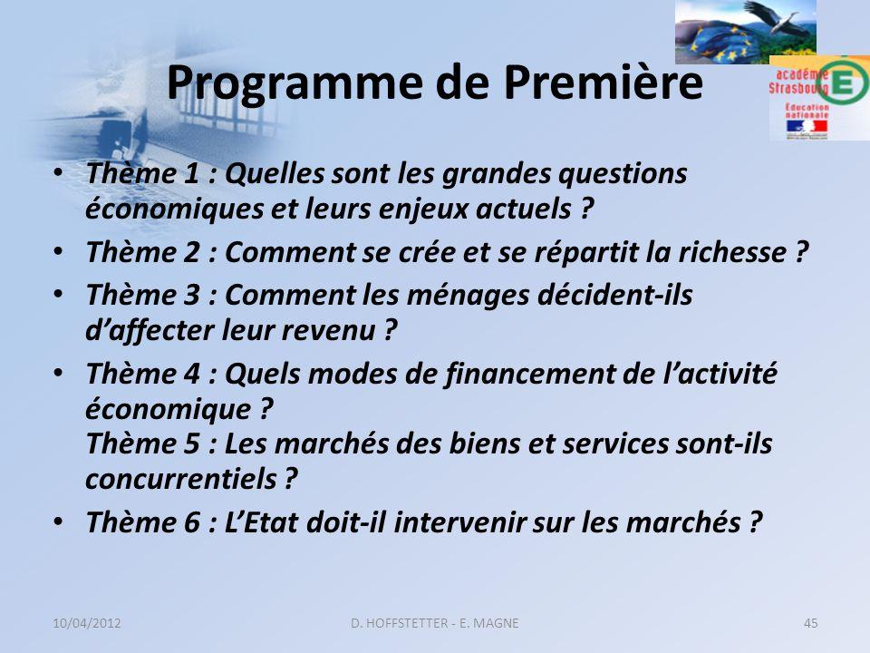 Programme de Première Thème 1 : Quelles sont les grandes questions économiques et leurs enjeux actuels ? Thème 2 : Comment se crée et se répartit la r