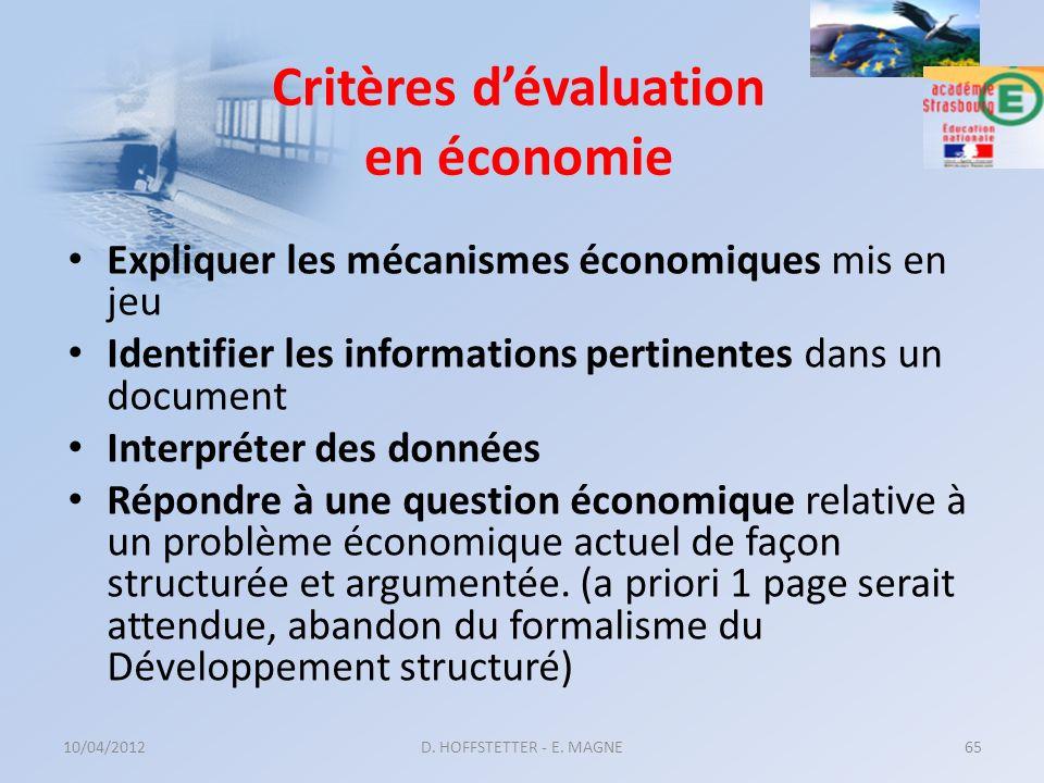 Critères dévaluation en économie Expliquer les mécanismes économiques mis en jeu Identifier les informations pertinentes dans un document Interpréter