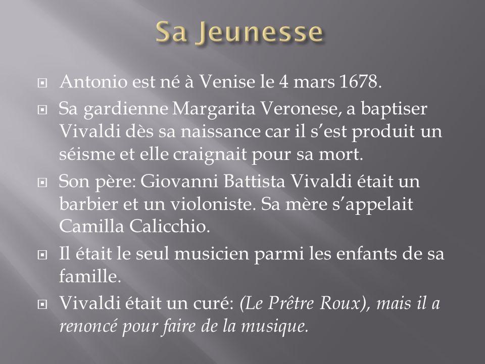 Antonio est né à Venise le 4 mars 1678.