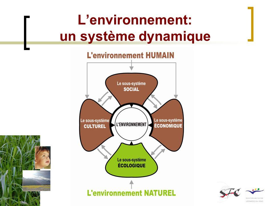Lenvironnement: un système dynamique