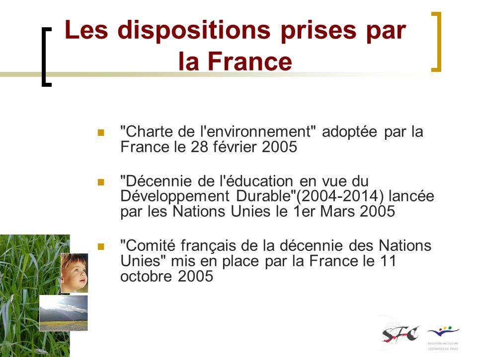 Les dispositions prises par la France