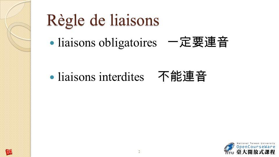 Règle de liaisons liaisons obligatoires liaisons interdites 2