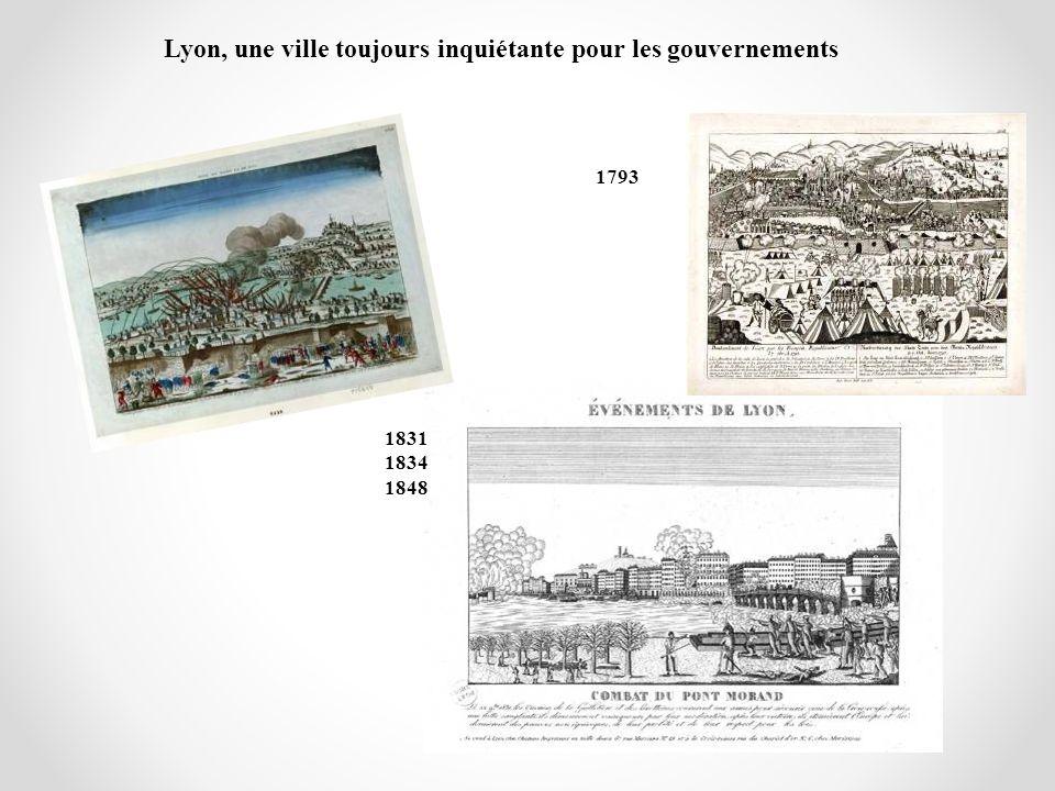 1831 1834 1848 Lyon, une ville toujours inquiétante pour les gouvernements 1793