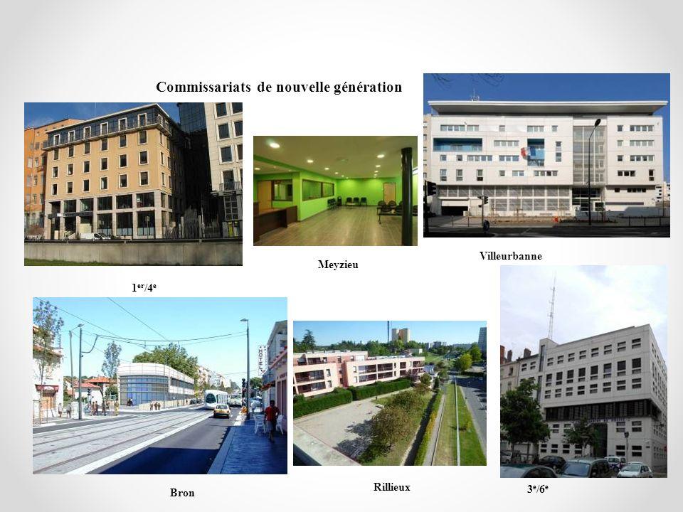 Commissariats de nouvelle génération 1 er /4 e Villeurbanne Bron 3 e /6 e Meyzieu Rillieux