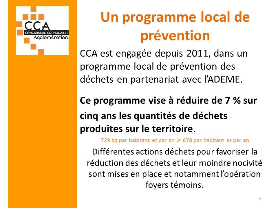 Un programme local de prévention CCA est engagée depuis 2011, dans un programme local de prévention des déchets en partenariat avec lADEME. Ce program