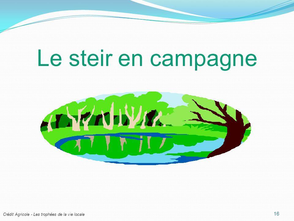 Crédit Agricole - Les trophées de la vie locale Le steir en campagne 16