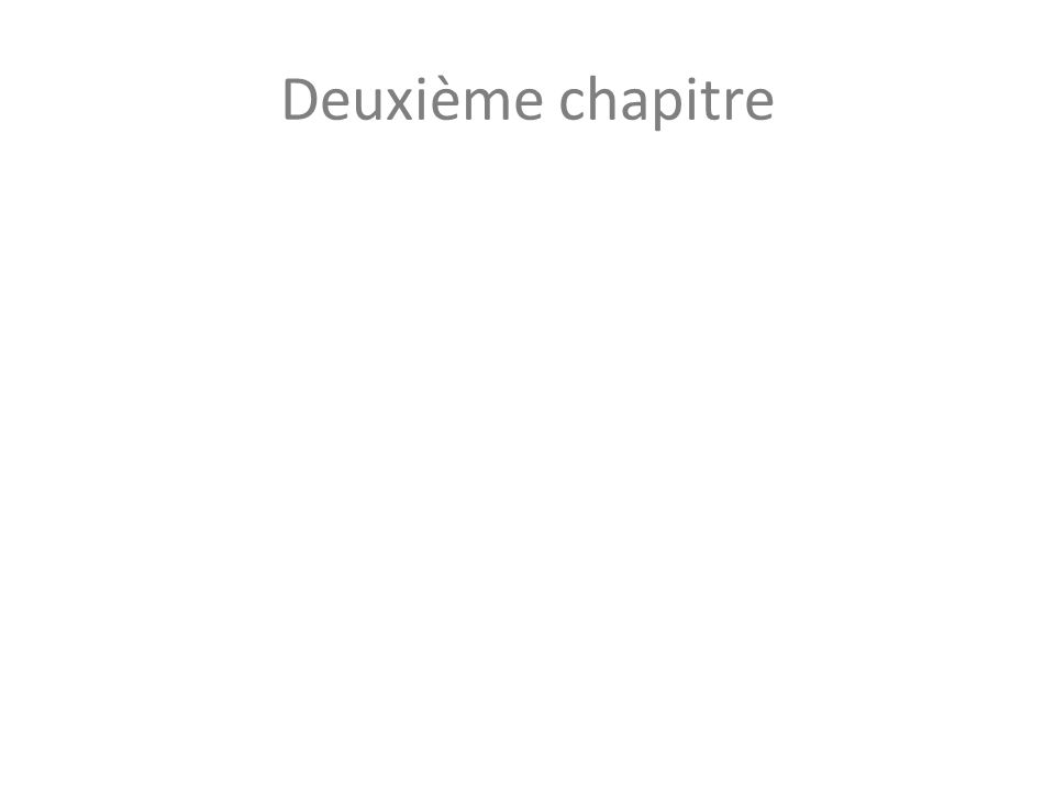 Deuxième chapitre