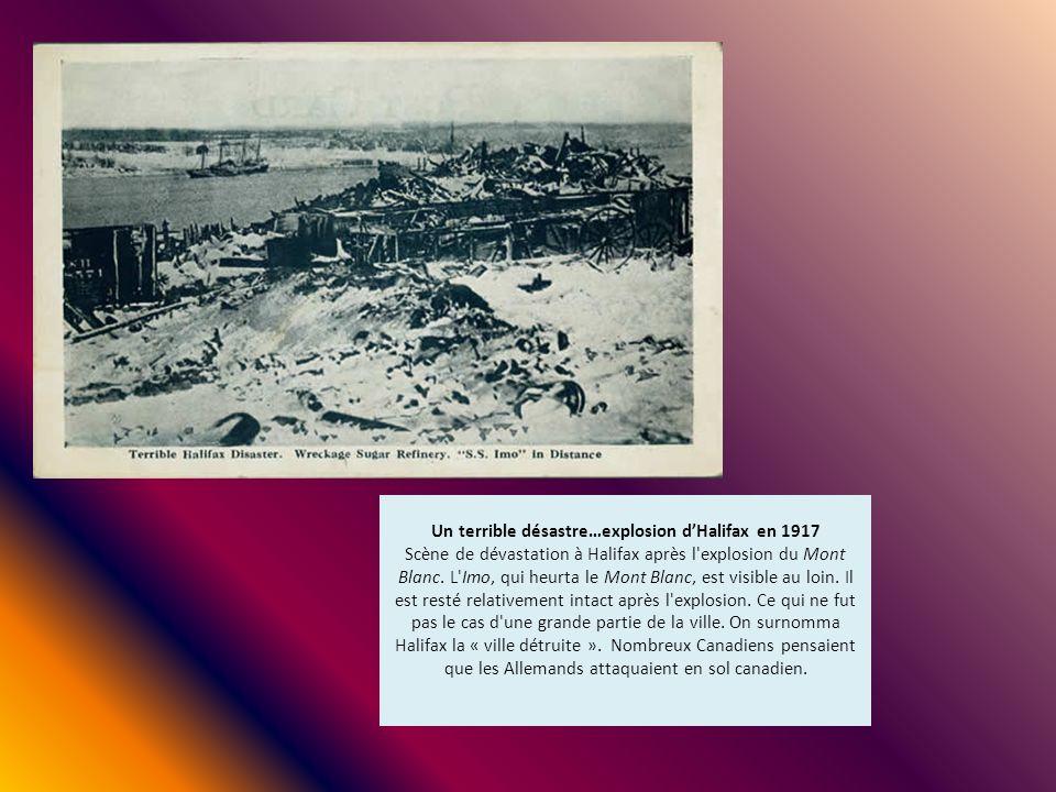Un terrible désastre…explosion dHalifax en 1917 Scène de dévastation à Halifax après l'explosion du Mont Blanc. L'Imo, qui heurta le Mont Blanc, est v
