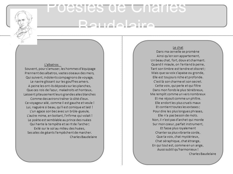 Poésies de Charles Baudelaire L'albatros Souvent, pour s'amuser, les hommes d'équipage Prennent des albatros, vastes oiseaux des mers, Qui suivent, in