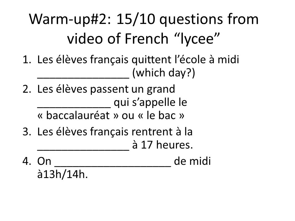 Warm-up #1: le 8/10: word associations Ex.