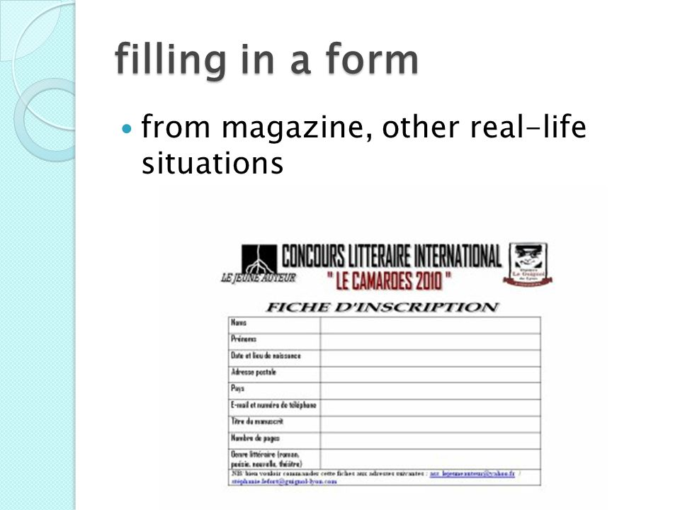 filling in a form from magazine, other real-life situations