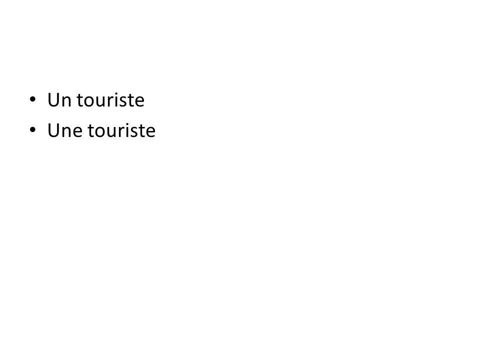 Un touriste Une touriste