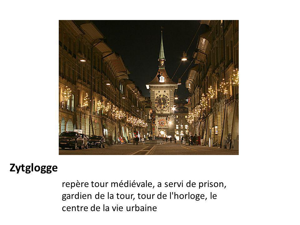 Zytglogge repère tour médiévale, a servi de prison, gardien de la tour, tour de l'horloge, le centre de la vie urbaine