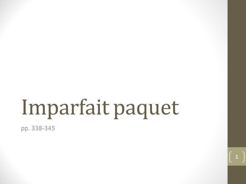 Imparfait paquet pp. 338-345 1