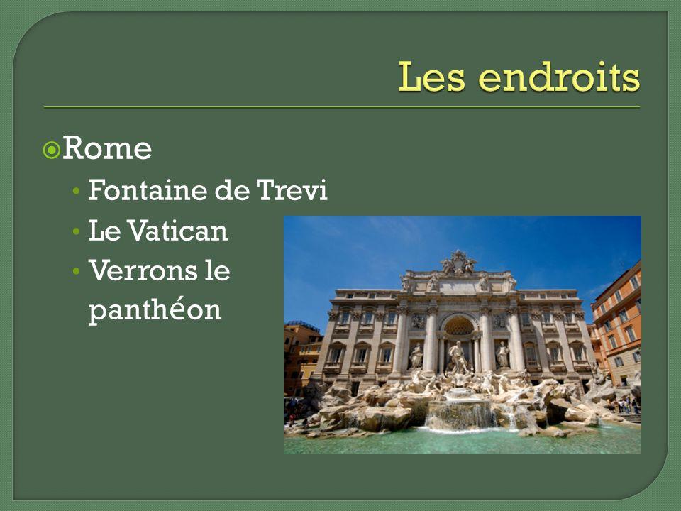 Rome Fontaine de Trevi Le Vatican Verrons le panth é on