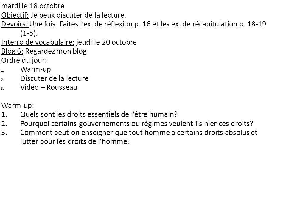 mardi le 18 octobre Objectif: Je peux discuter de la lecture.