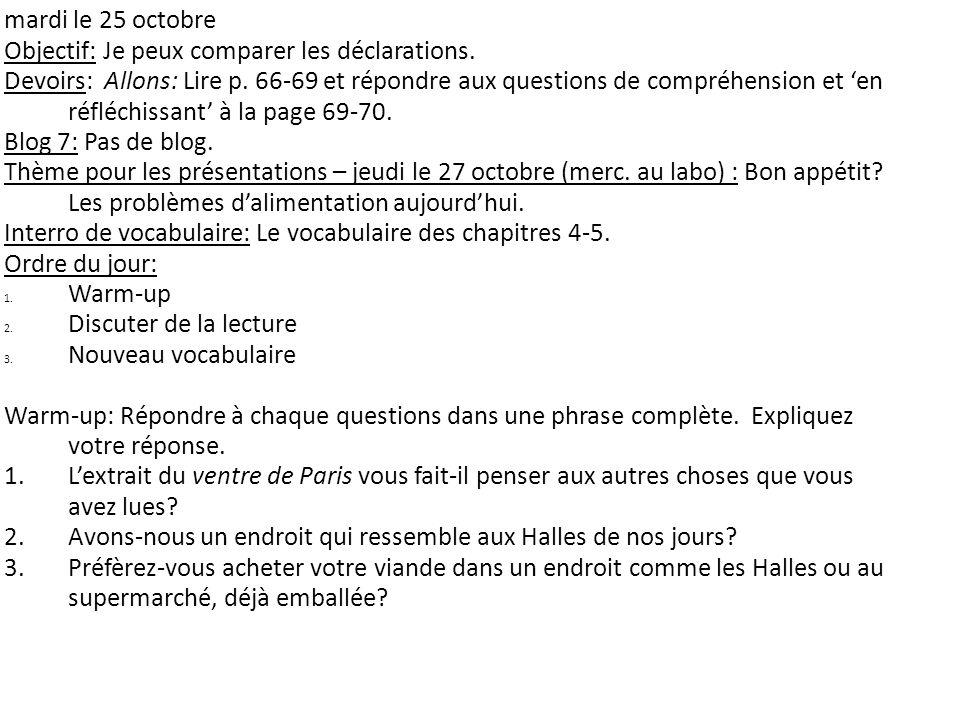 mardi le 25 octobre Objectif: Je peux comparer les déclarations.