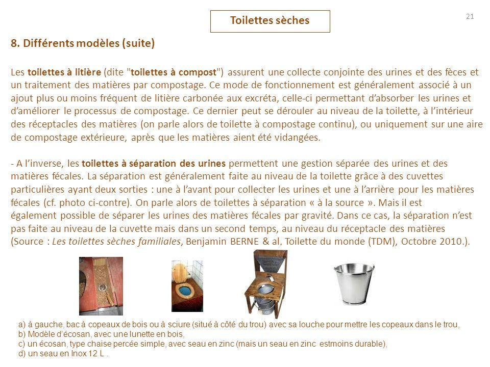 8. Différents modèles (suite) Les toilettes à litière (dite