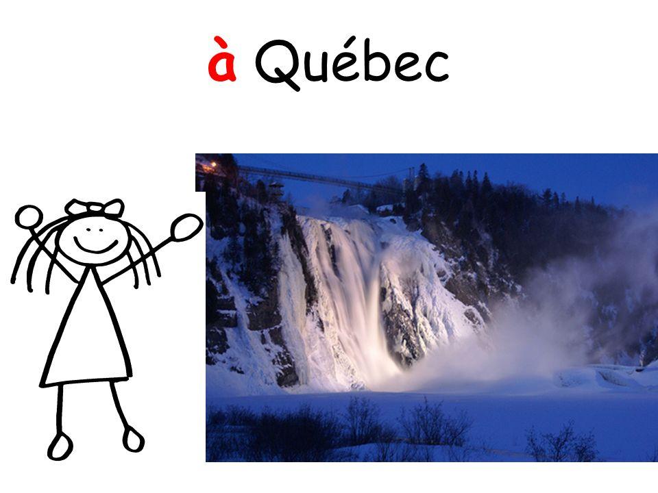 à Québec