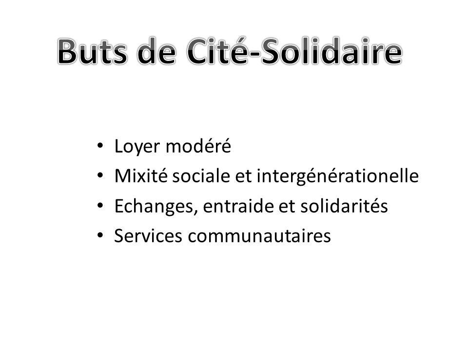 Loyer modéré Mixité sociale et intergénérationelle Echanges, entraide et solidarités Services communautaires
