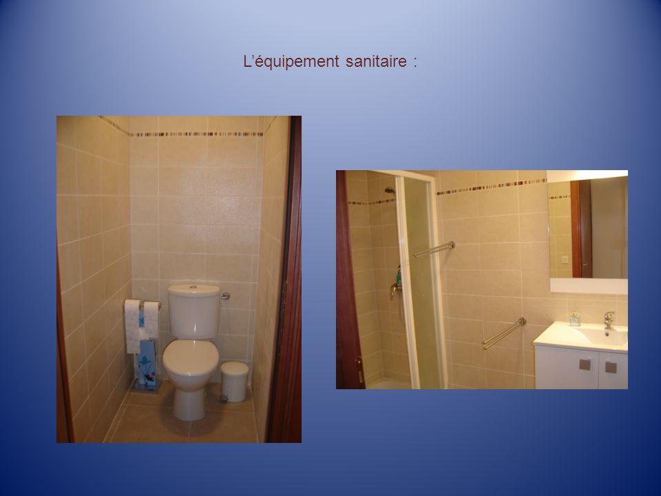 Léquipement sanitaire :