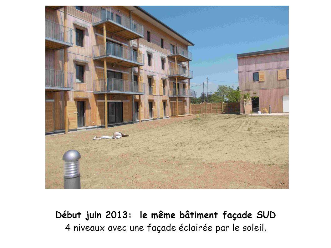 Début juin 2013: le même bâtiment façade SUD 4 niveaux avec une façade éclairée par le soleil.