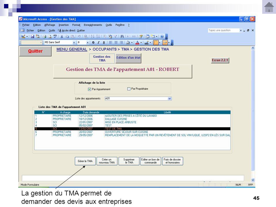 45 La gestion du TMA permet de demander des devis aux entreprises
