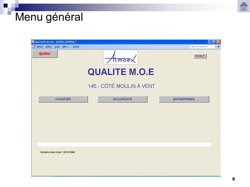 7 Le menu général est laccueil du logiciel MOE.