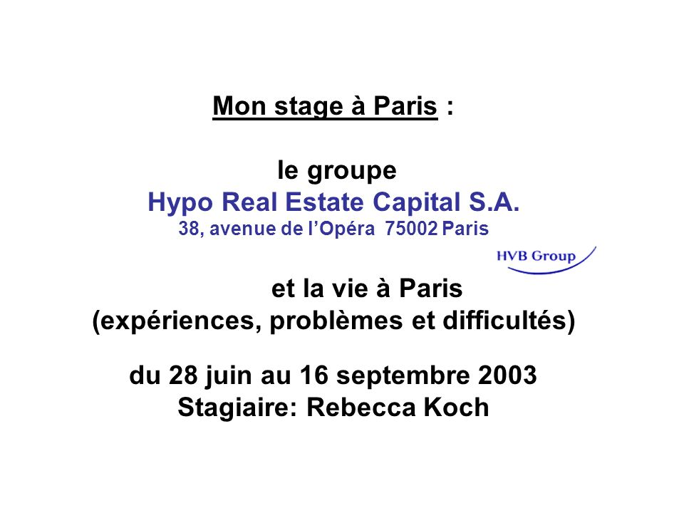 Mon stage à Paris : le groupe Hypo Real Estate Capital S.A.