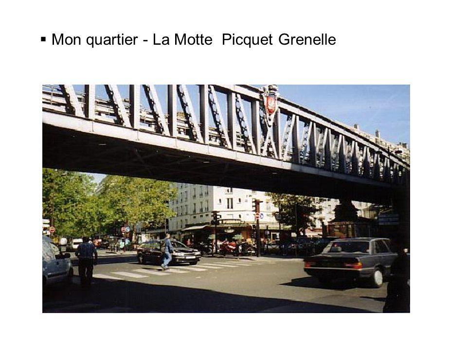 Mon quartier - La Motte Picquet Grenelle