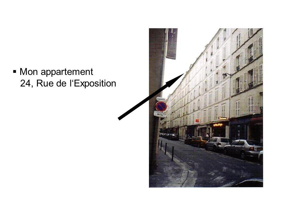 Mon appartement 24, Rue de lExposition