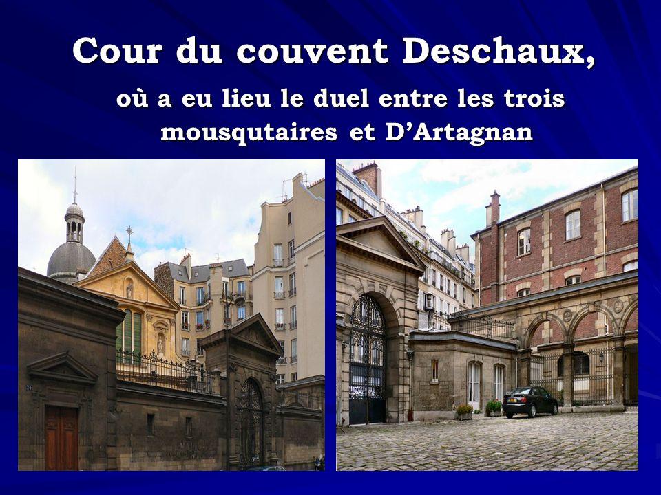 Cour du couvent Deschaux, où a eu lieu le duel entre les trois mousqutaires et DArtagnan
