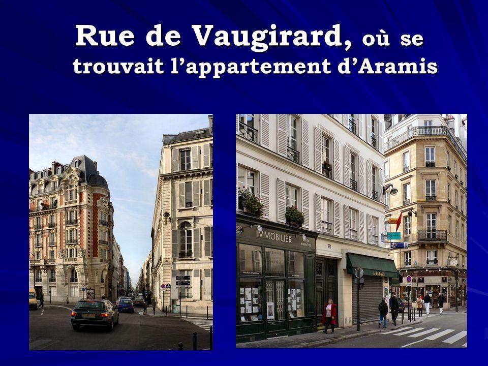 Rue de Vaugirard, où se trouvait lappartement dAramis