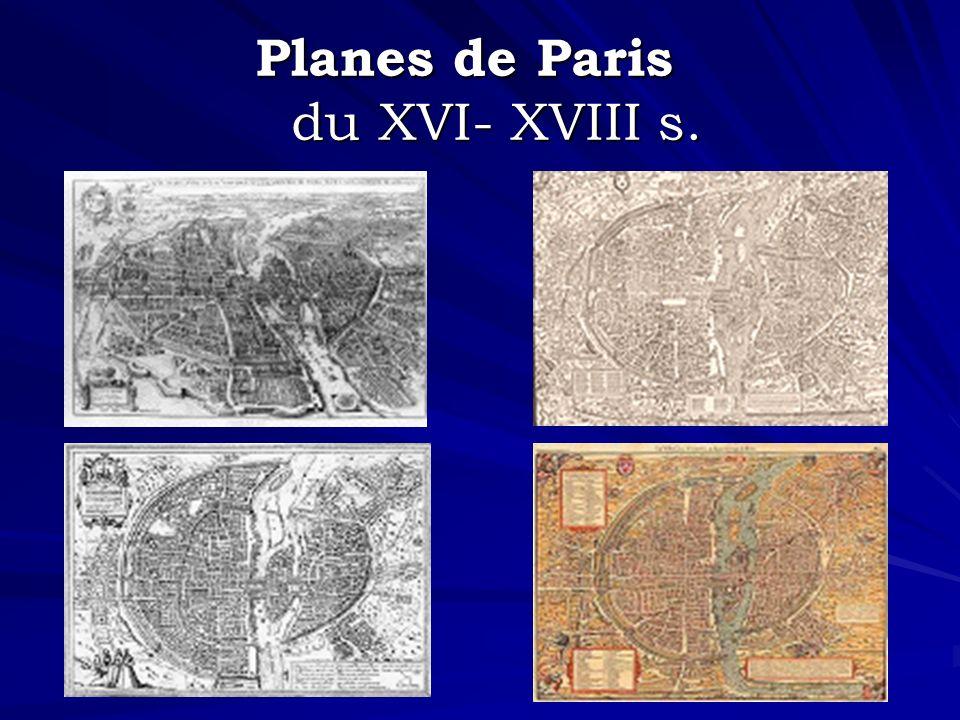 Planes de Paris du XVI- XVIII s.