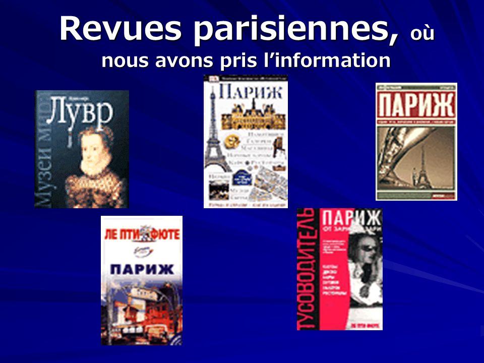 Revues parisiennes, où nous avons pris linformation