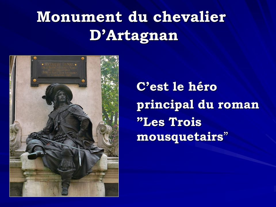 Monument du chevalier DArtagnan Cest le héro principal du roman Les Trois mousquetairs Les Trois mousquetairs