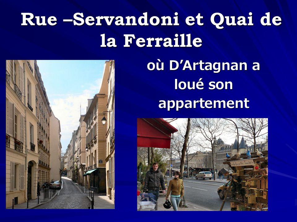 Rue –Servandoni et Quai de la Ferraille où DArtagnan a loué son appartement