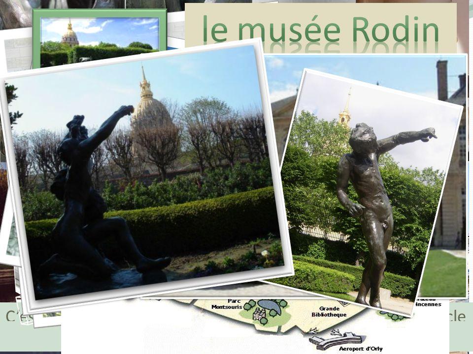 Cest Rodin qui a choisi cet hôtel particulier du XVIIIème siècle et qui a créé ce musée en 1916.