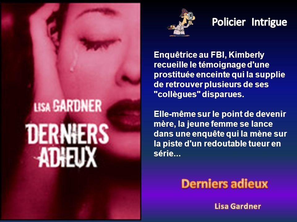 Enquêtrice au FBI, Kimberly recueille le témoignage d une prostituée enceinte qui la supplie de retrouver plusieurs de ses collègues disparues.