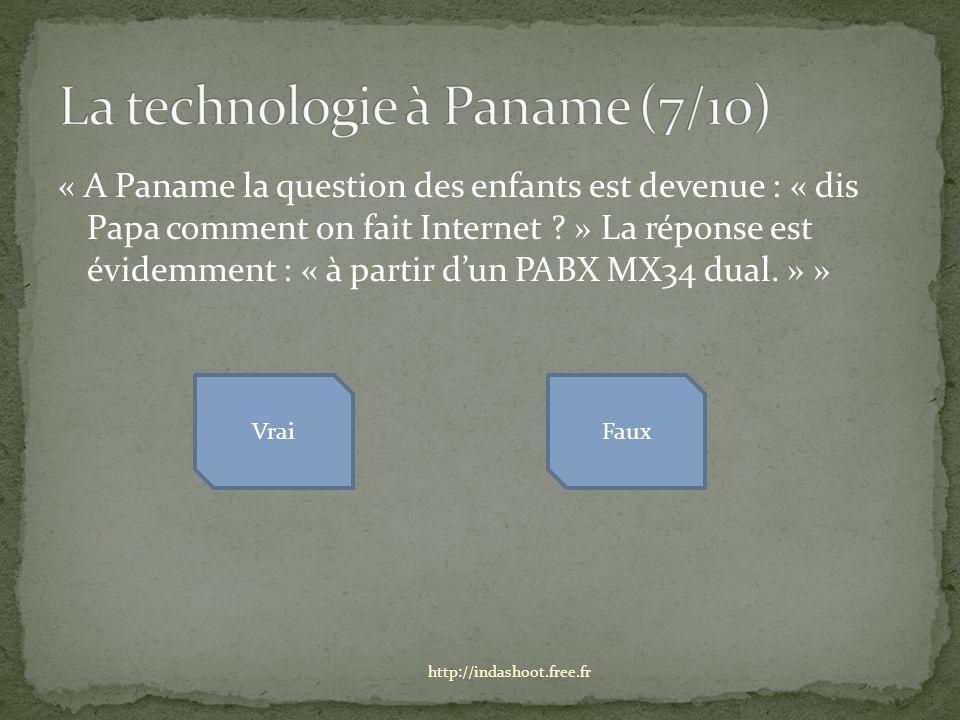 « A Paname la question des enfants est devenue : « dis Papa comment on fait Internet .