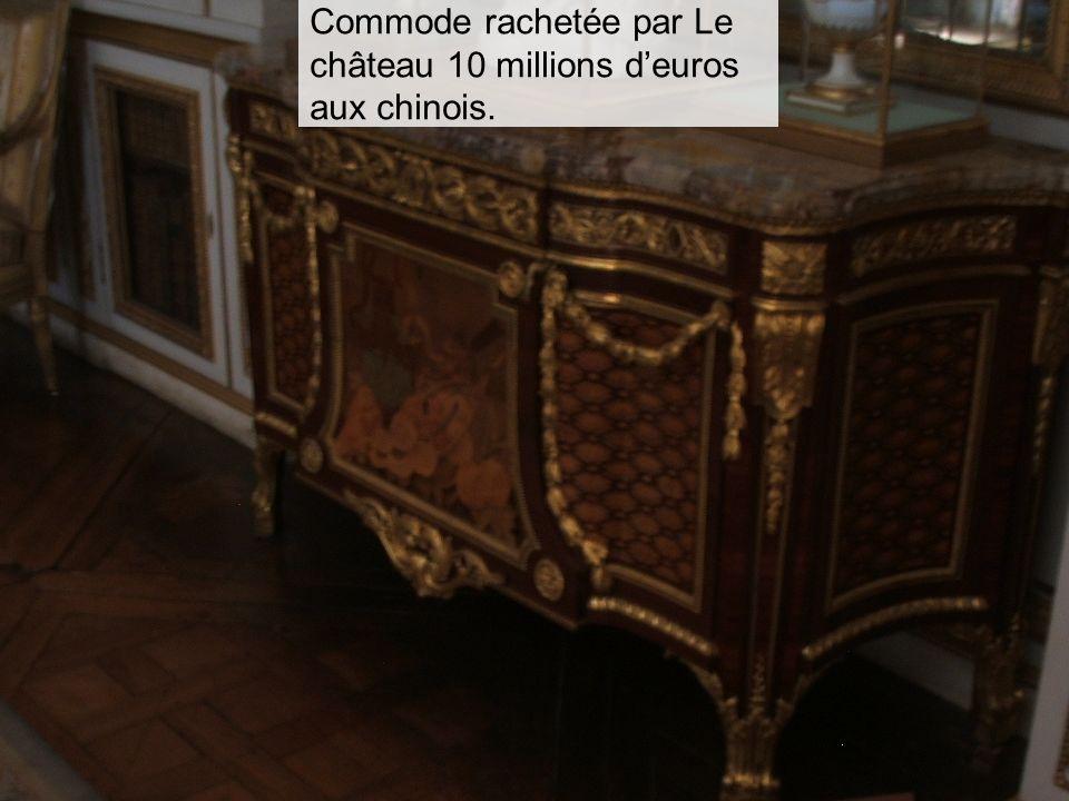 Lemire Tanguy7 Commode rachetée par Le château 10 millions deuros aux chinois.