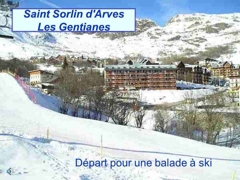 Saint Sorlin d'Arves Les Gentianes Départ pour une balade à ski