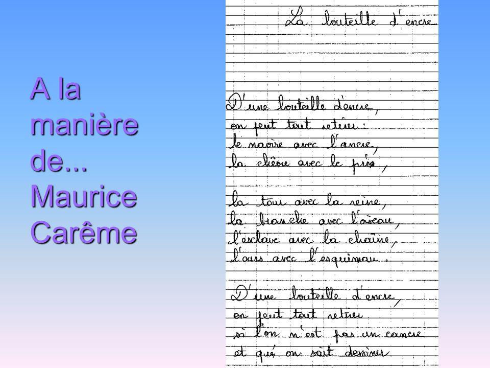 A la manière de... Maurice Carême