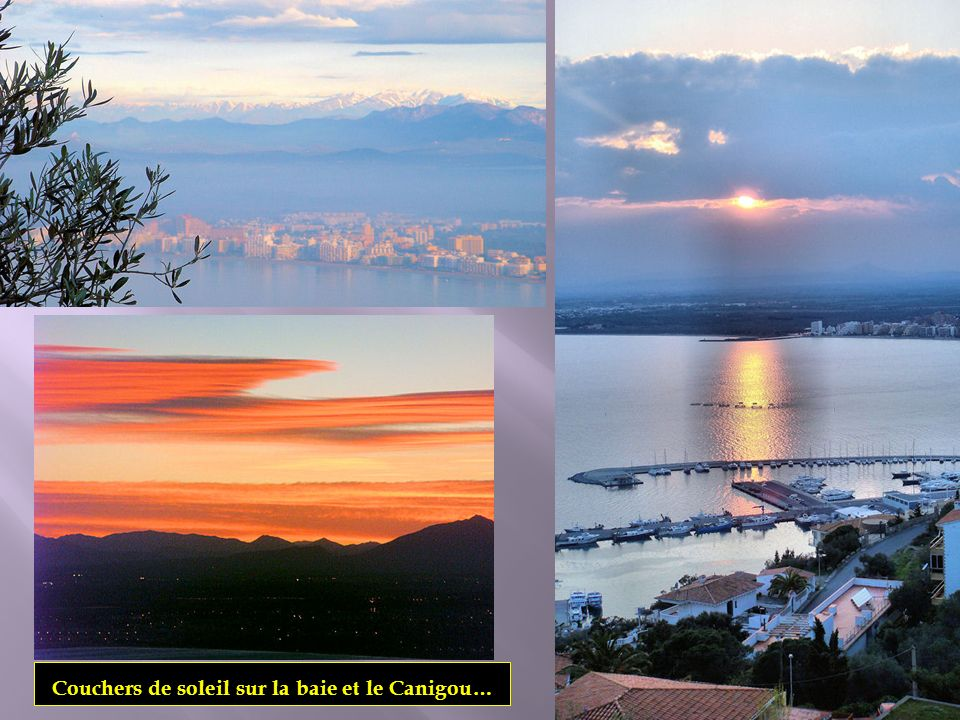 Couchers de soleil sur la baie et le Canigou…